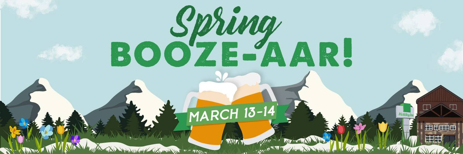 Spring Booze-aar at Holiday Inn West Yellowstone